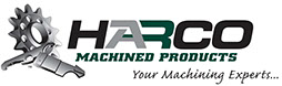 HARCO MACHINED PRODUCTS,  Your Machining Experts...